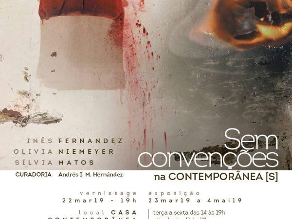 Inês Fernandez, Olivia Niemeyer e Sílvia Matos – Sem Convenções na Contemporânea [S]